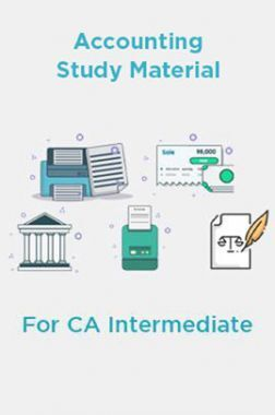 Accounting Study Material For CA Intermediate