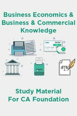Business Economics And Business And Commercial Knowledge Study Material For CA Foundation