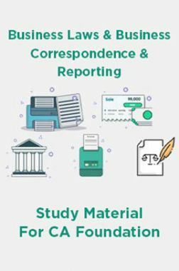 Business Laws And Business Correspondence And Reporting Study Materisl For CA Foundation