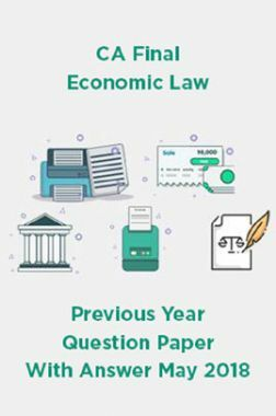 CA Final Economic Law Previous Year Question Paper With Answer May 2018