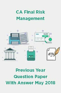 CA Final Risk Management Previous Year Question Paper With Answer May 2018