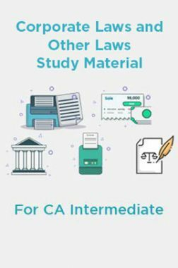 Corporate Laws and Other Laws Study Material For CA Intermediate