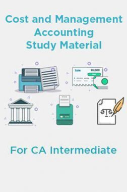 Cost and Management Accounting Study Material For CA Intermediate