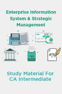 Enterprise Information System and Strategic Management Study Material For CA Intermediate