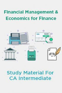 Financial Management and Economics for Finance Study Material For CA Intermediate