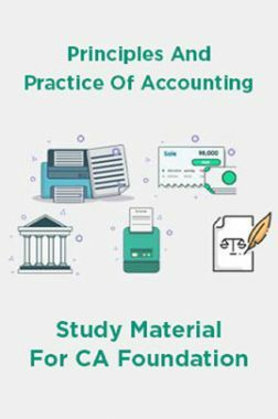 Principles And Practice Of Accounting Study Material For CA Foundation