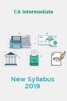 CA Intermediate New Syllabus 2019