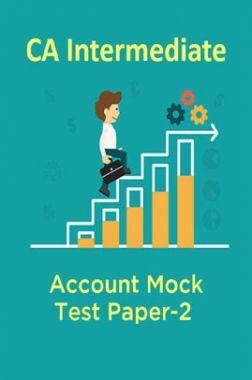 CA Intermediate Account Mock Test Paper-2