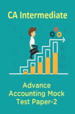 CA Intermediate Advance Accounting Mock Test Paper-2