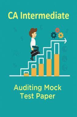 CA Intermediate Auditing Mock Test Paper