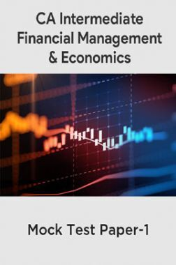 CA Intermediate Financial Management And Economics For Finance Mock Test Paper-1