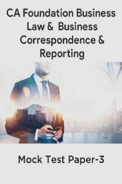 CA Foundation Business Law And Business Correspondence And Reporting Mock Test Paper-3