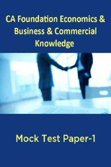 CA Foundation Economics And Business And Commercial Knowledge Mock Test Paper-1