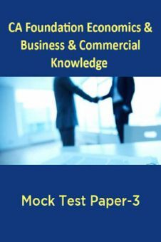CA Foundation Economics And Business And Commercial Knowledge Mock Test Paper-3
