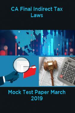 CA Final Indirect Tax Laws Mock Test Paper March 2019