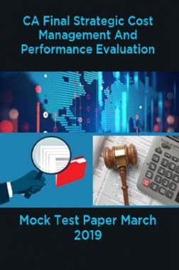CA Final Strategic Cost Management And Performance Evaluation Mock Test Paper March 2019