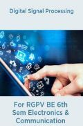 Digital Signal Processing For RGPV BE 6th Sem Electronics & Communication Engineering