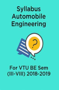 Syllabus Automobile Engineering For VTU BE Sem (III-VIII) 2018-2019