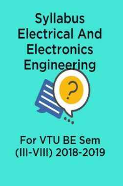 Syllabus Electrical And Electronics Engineering For VTU BE Sem (III-VIII) 2018-2019