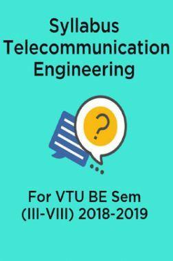 Syllabus Telecommunication Engineering For VTU BE Sem (III-VIII) 2018-2019