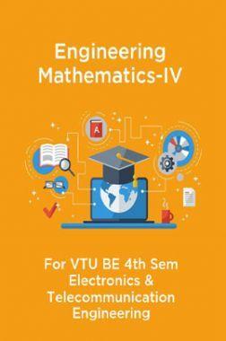 Engineering Mathematics-IV For VTU BE 4th Sem Electronics & Telecommunication Engineering