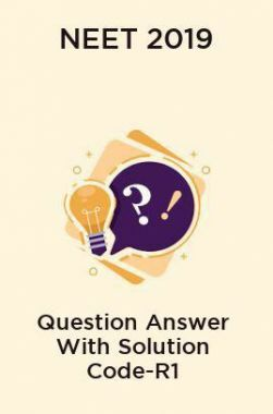 NEET 2019 Question Answer With Solution Code-R1