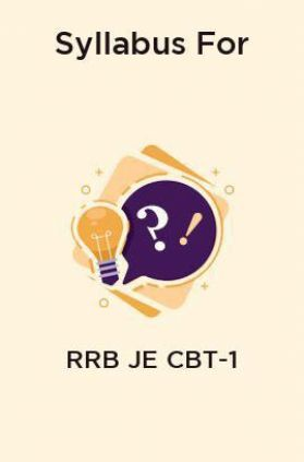 Syllabus For RRB JE CBT-1