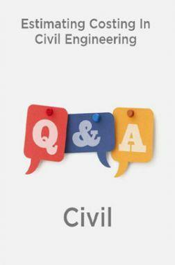 Estimating Costing In Civil Engineering-Civil