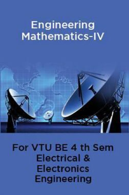 Engineering Mathematics-IV For VTU BE 4th Sem Electrical & Electronics Engineering