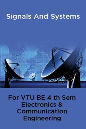 Signals And Systems For VTU BE 4th Sem Electronics & Communication Engineering