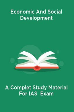 Economic And Social Development A Complet Study Material For IAS  Exam