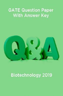 GATE Question Paper With Answer Key For Biotechnology 2019