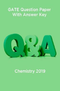 Download GATE Question Paper With Answer Key For Chemistry 2019 by Panel Of  Experts PDF Online
