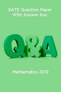 GATE Question Paper With Answer Key For Mathematics 2019