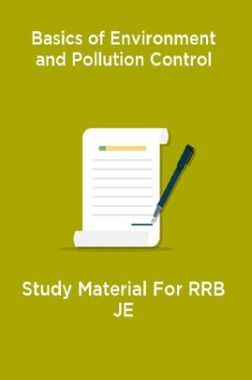 Basics of Environment and Pollution Control Study Material For RRB JE
