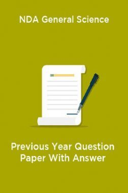NDA General Science Previous Year Question Paper With Answer