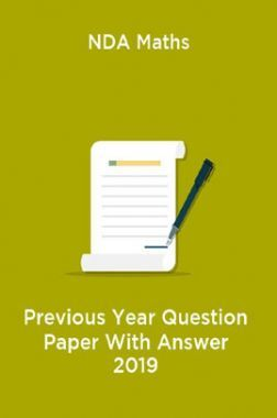 NDA Maths Previous Year Question Paper With Answer 2019