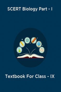 SCERT Biology Part - I Textbook For Class - IX