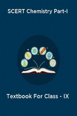 SCERT Chemistry Part-I Tectbook For Class-IX