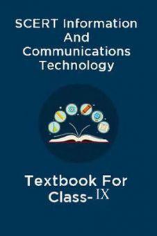 SCERT Information And Communications Technology Textbook For Class-IX