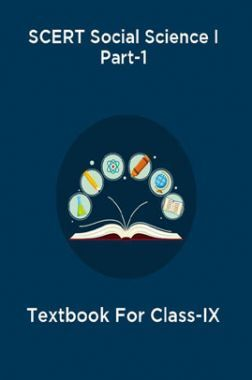 SCERT Social Science I Part-1 Textbook For Class-IX