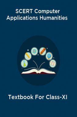 SCERT Computer Applications Humanities Textbook For Class-XI