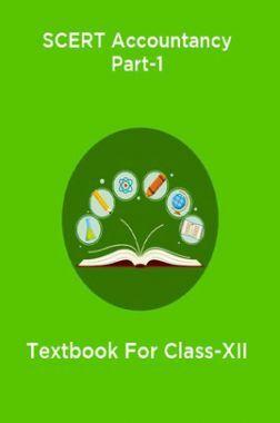 SCERT Accountancy Part-1 Textbook For Class-XII