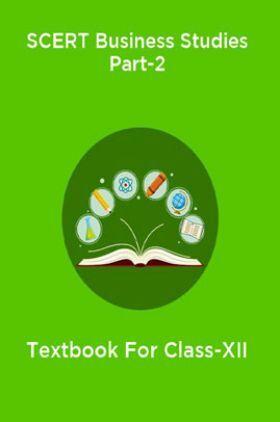 SCERT Business Studies Part-2 Textbook For Class-XII