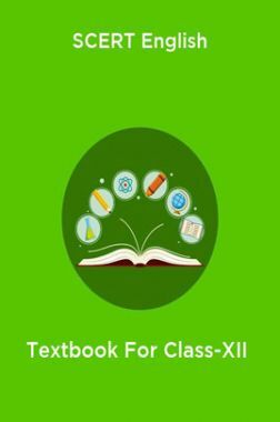 SCERT English Textbook For Class-XII