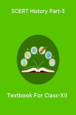 SCERT History Part-3 Textbook For Class-XII