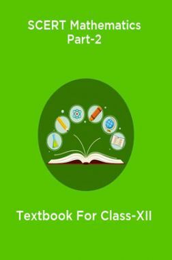 SCERT Mathematics Part-2 Textbook For Class-XII