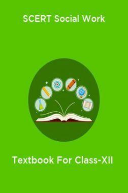 SCERT Social Work Textbook For Class-XII
