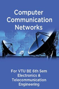 Computer Communication Networks For VTU BE 6th Sem Electronics & Telecommunication Engineering