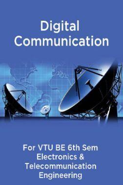 Digital Communication For VTU BE 6th Sem Electronics & Telecommunication Engineering